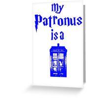 my patronus is a tardis  Greeting Card
