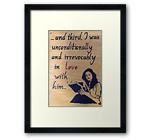 Unconditionally and Irrevocably  Framed Print
