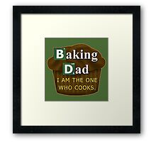Funny Dad Who Bakes or Cooks Spoof Parody Framed Print