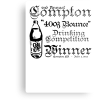 "2nd Annual Compton ""40oz Bounce"" Drinking Competition Winner 2013 Metal Print"