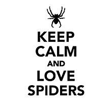 Keep calm and love spiders Photographic Print