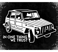 In one Thing we trust (white) Photographic Print