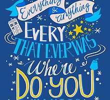 Doctor Who Typography Quote  by Penelope Paws