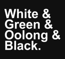 Tea Types - White, Green, Oolong, Black T-Shirt