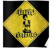 Lilith Badass Crossing (Worn Sign) Poster