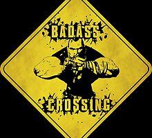 Brick Badass Crossing (Worn Sign) by WondraBox