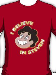 I Believe in Steven T-Shirt