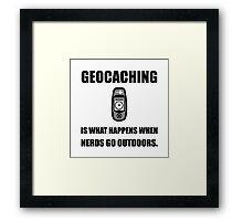 Geocaching Nerds Framed Print