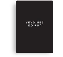 Do You Read Me? Minimalist Black & White Tee Canvas Print