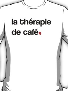 Coffee Therapy T-Shirt