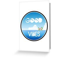 Good Vibes Island Greeting Card