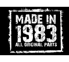 Made In 1983 All Original Parts - Custom Tshirts Photographic Print