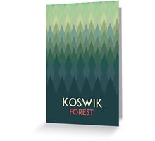Koswik Forest Greeting Card