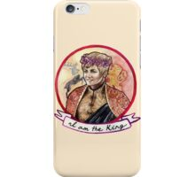I am the King iPhone Case/Skin