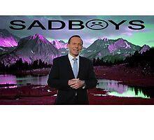 Tony Abbott / Sad Boys by Grove