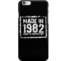 Made In 1982 Aged To Perfection - Funny Tshirts iPhone Case/Skin