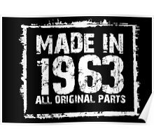 Made In 1963 All Original Parts - Custom Tshirts Poster
