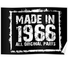 Made In 1966 All Original Parts - Custom Tshirts Poster