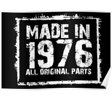 Made In 1976 All Original Parts - Custom Tshirts Poster