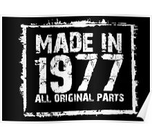 Made In 1977 All Original Parts - Custom Tshirts Poster
