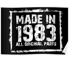 Made In 1983 All Original Parts - Custom Tshirts Poster