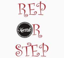 rep or step...... karma art by KARMA TEES  karma view photography