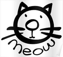 Meow kitty cat Poster