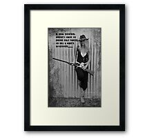 A REAL COWGIRL. Framed Print