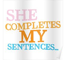 She completes my sentences Poster