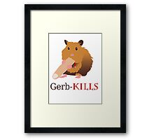 Gerb-Kills Framed Print