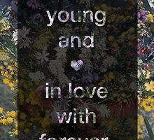Young and In Love (Flowers) by viceursa