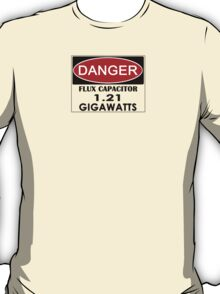 Flux Capacitor - 1.21 Gigawatts Warning T-Shirt