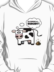 Burgers?! (Oops... I Pooped version 2) T-Shirt