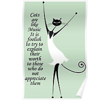 Cats are like Music Poster