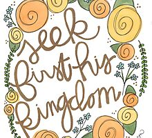 Seek First His Kingdom by Bumble & Bristle