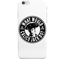 What Would Calico Jack Do iPhone Case/Skin