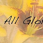 All Glorious Lilies Banner by Marilyn Cornwell