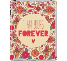 Yours Forever iPad Case/Skin