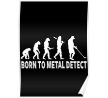 Born To Metal Detect Poster