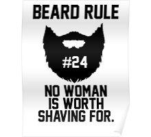 Beard Rule #24 Poster