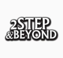 2STEP & Beyond by dustyvinylstore