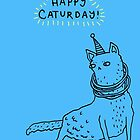 Happy Caturday by Sophie Corrigan