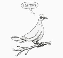 """Nevermore"" quoth the dove Kids Clothes"