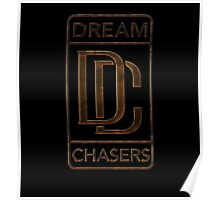 Dream Chasers Forging Iron Poster