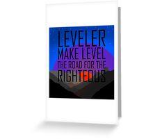 Leveler Greeting Card