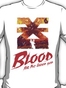 Blood for the blood god - Warhammer T-Shirt