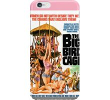 The Big Bird Cage (Pink) iPhone Case/Skin