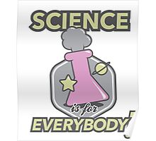 Science Is For Everybody! Poster