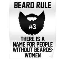 Beard Rule #3 Poster