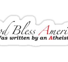 God Bless Atheists Sticker